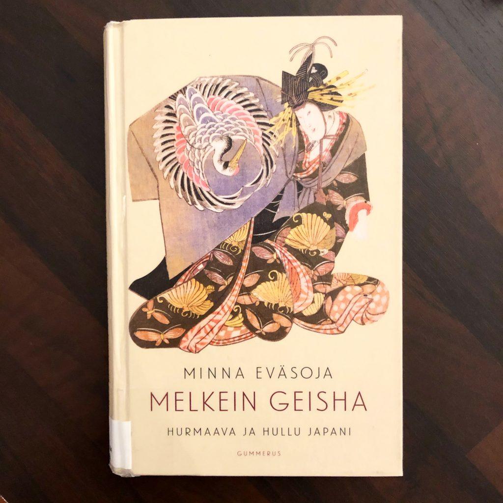 Minna Eväsojan Melkein geisha